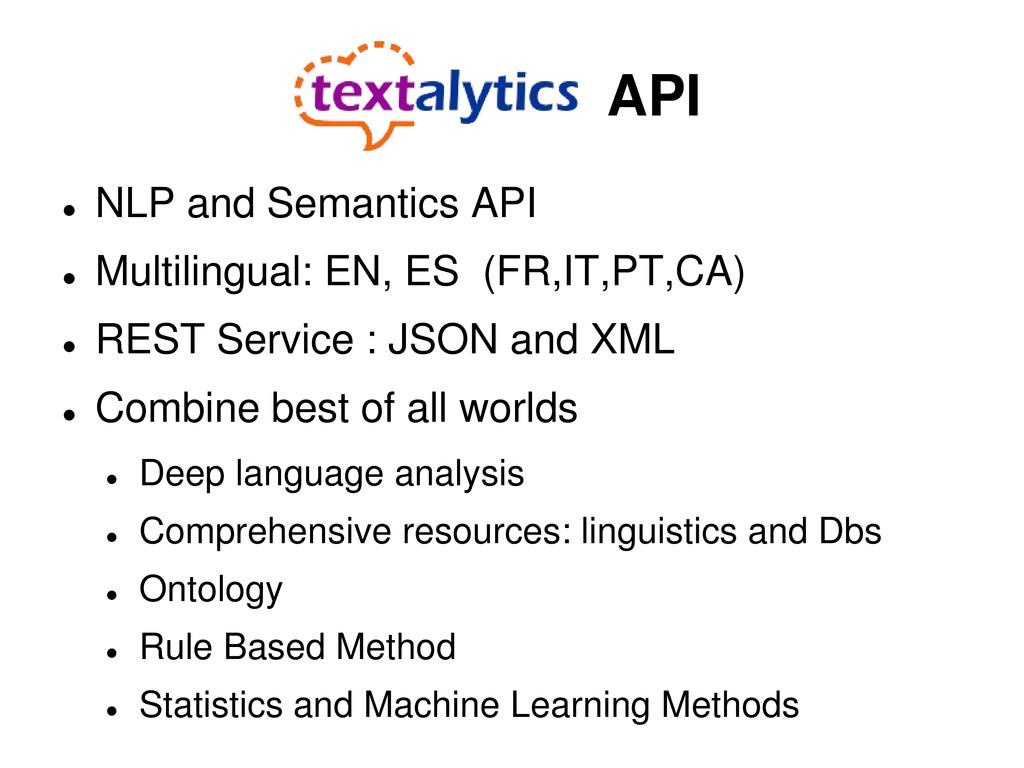 API  NLP and Semantics API  Multilingual: EN,...