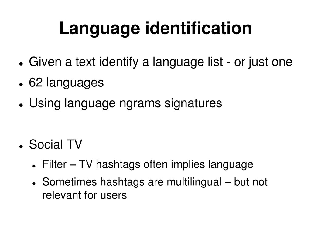 Language identification  Given a text identify...
