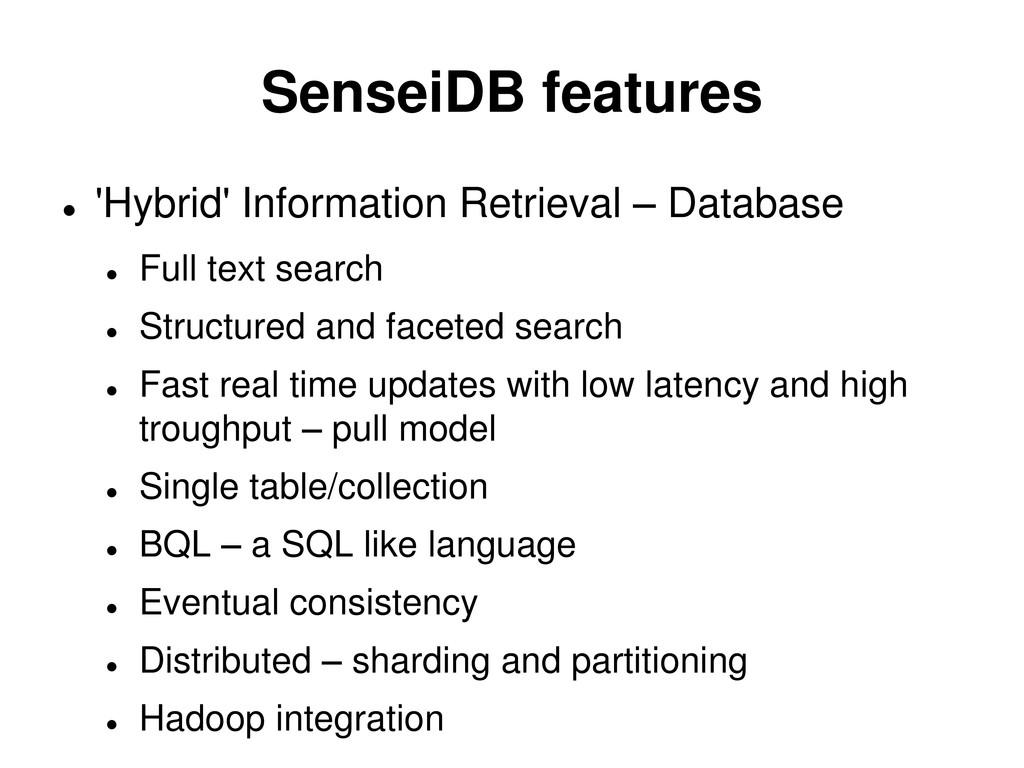 SenseiDB features  'Hybrid' Information Retrie...