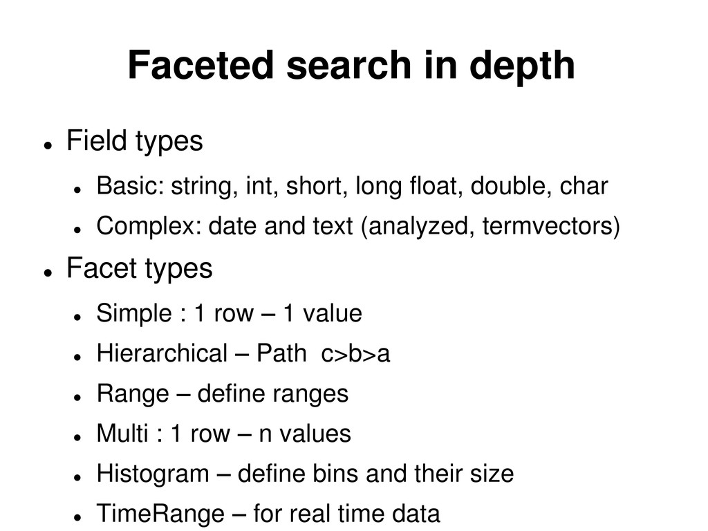 Faceted search in depth  Field types  Basic: ...