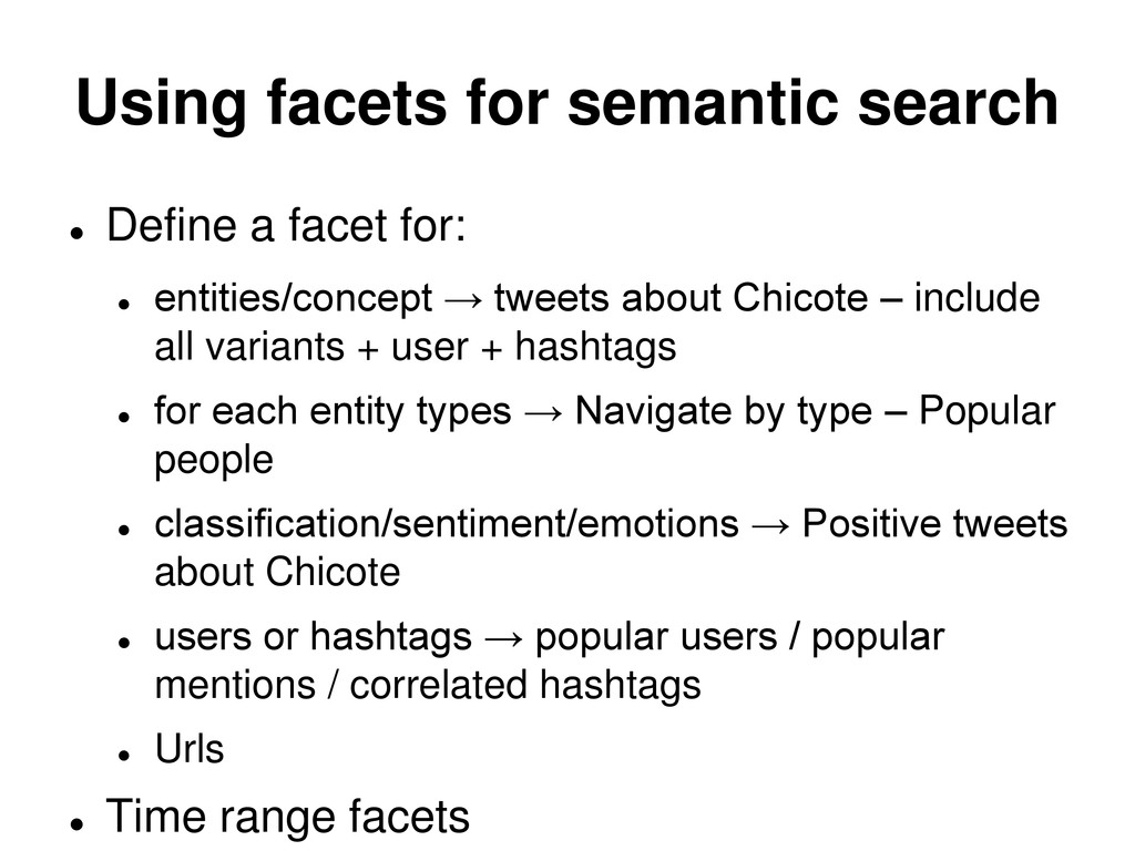 Using facets for semantic search  Define a fac...