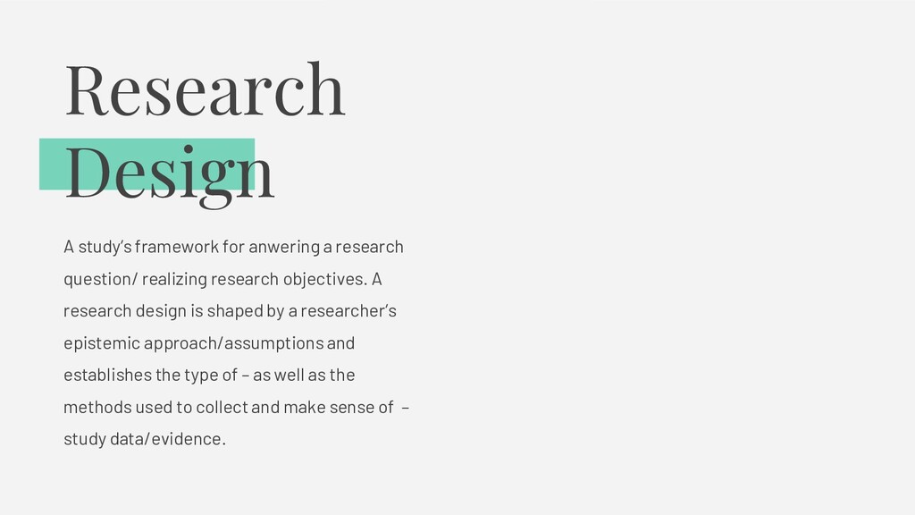Research Design A study's framework for anwerin...