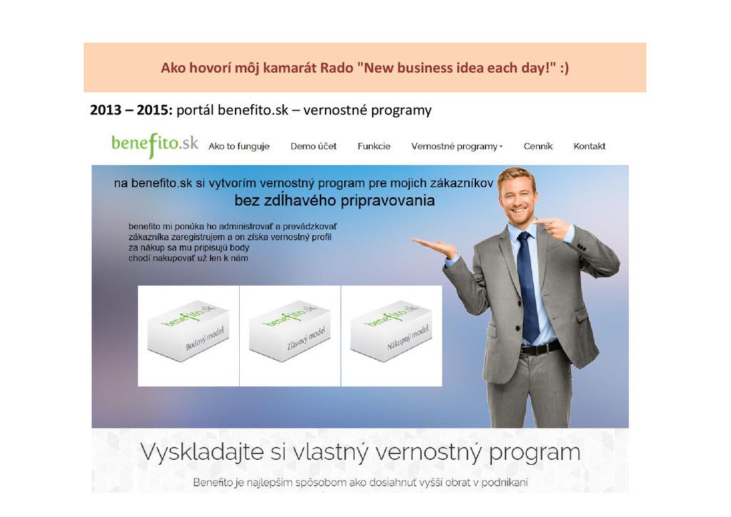 2013 – 2015: portál benefito.sk – vernostné pro...