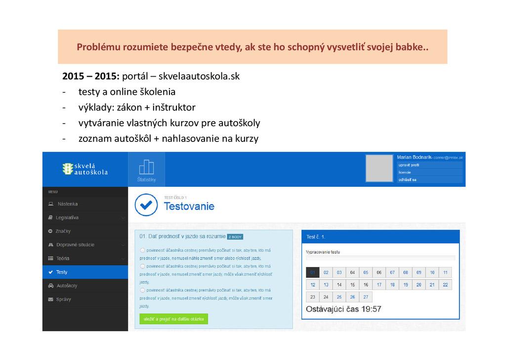 2015 – 2015: portál – skvelaautoskola.sk - test...