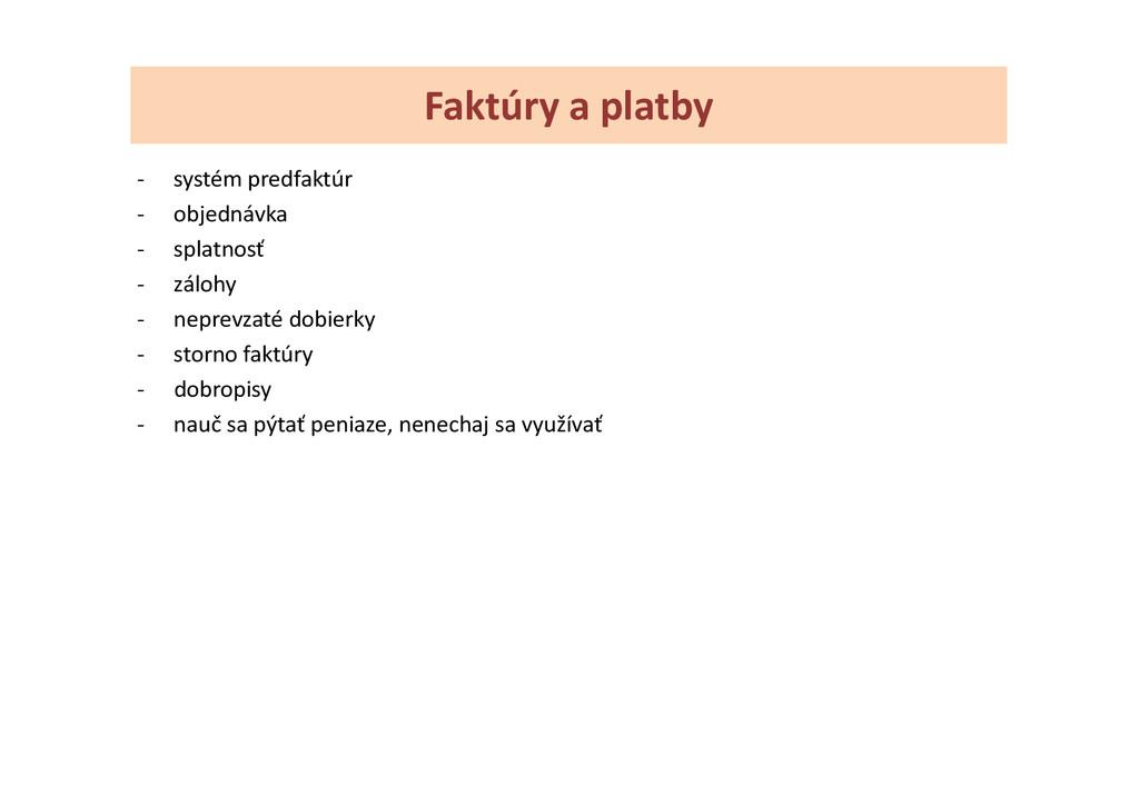 Faktúry a platby - systém predfaktúr - objednáv...
