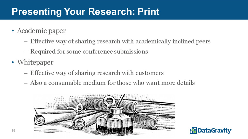 39 Presenting Your Research: Print • Academic p...