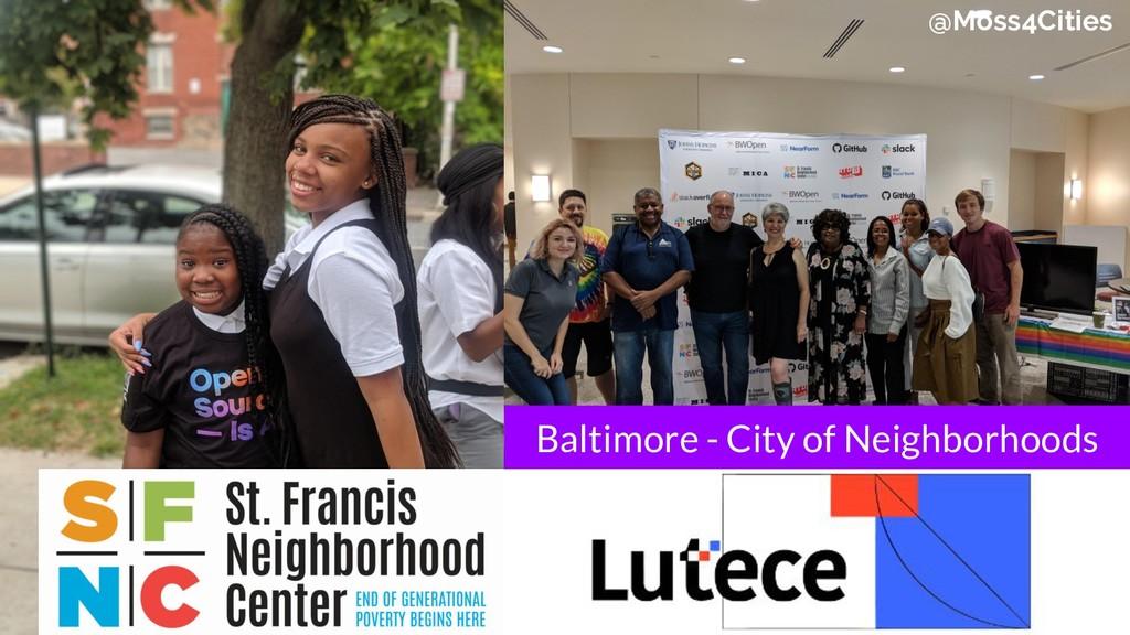 @Moss4Cities Baltimore - City of Neighborhoods