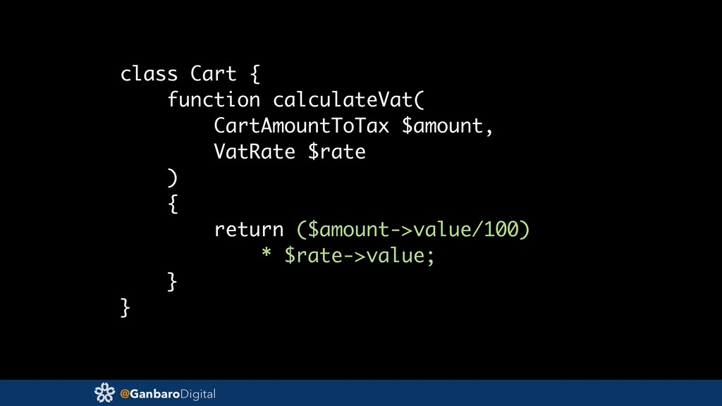@GanbaroDigital class Cart { function calculate...