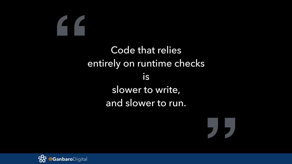 "@GanbaroDigital "" Code that relies entirely on ..."