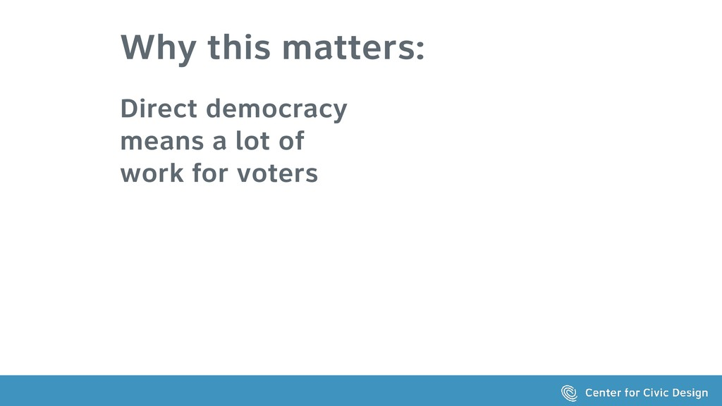 Why this matters: Direct democracy means a lot ...