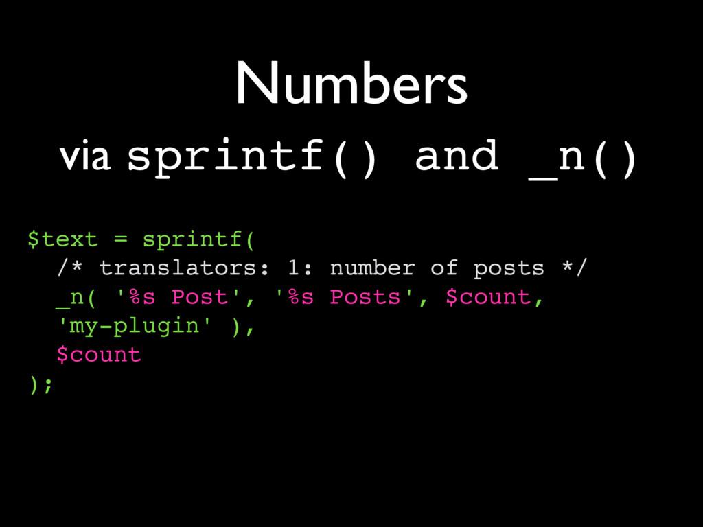 Numbers $text = sprintf( /* translators: 1: num...