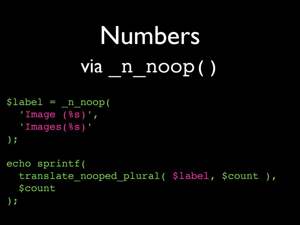 Numbers $label = _n_noop( 'Image (%s)', 'Images...