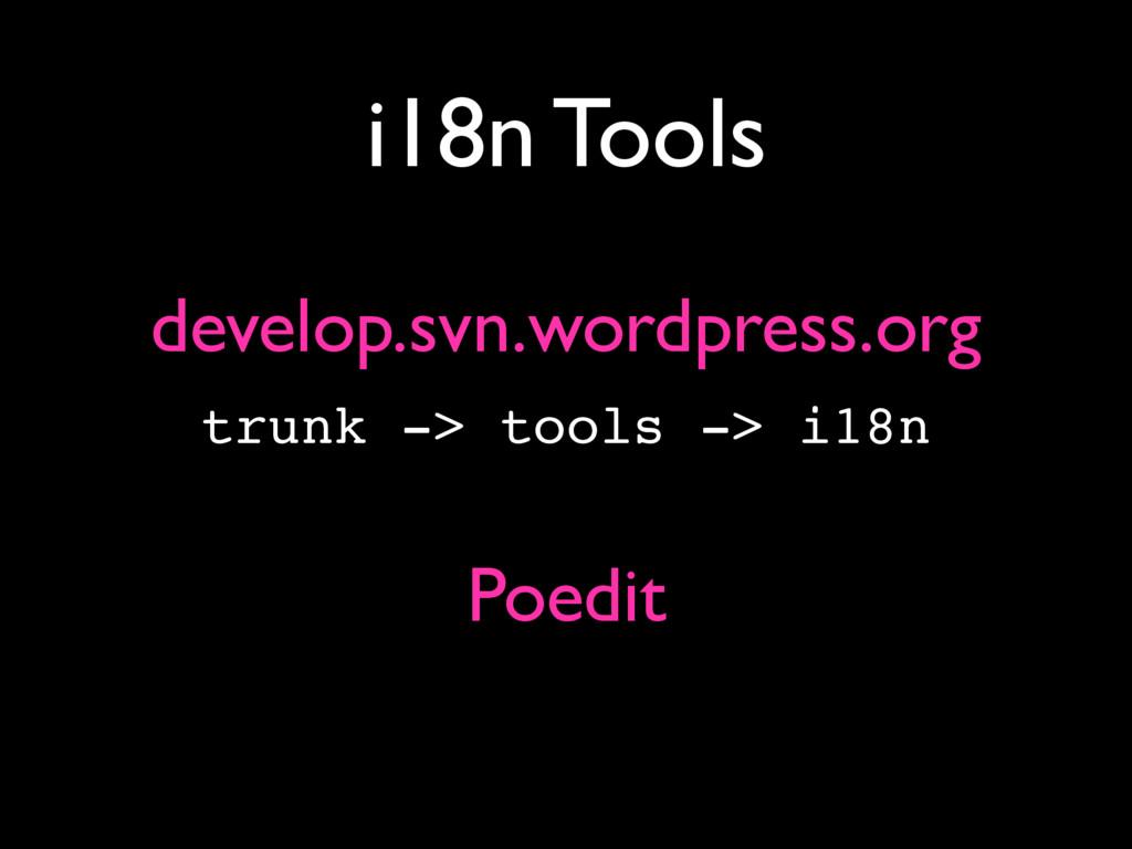 i18n Tools develop.svn.wordpress.org trunk -> t...