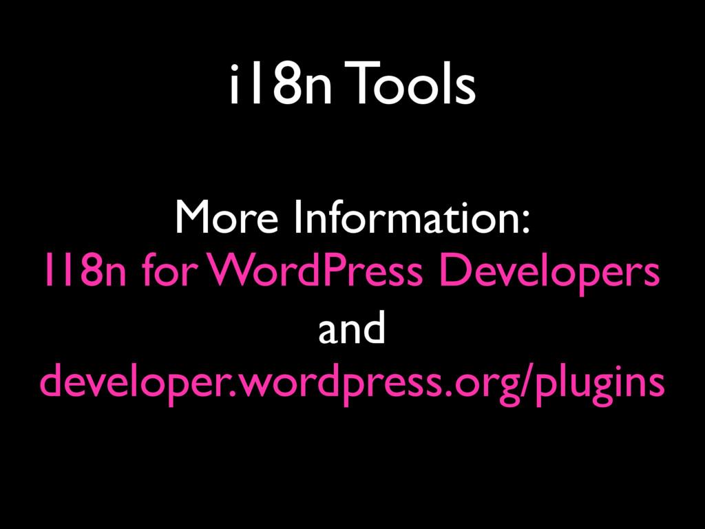 i18n Tools I18n for WordPress Developers More I...