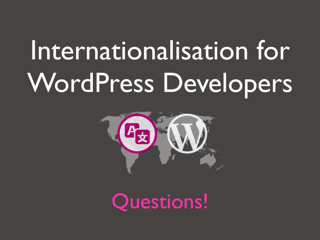 Internationalisation for WordPress Developers Q...