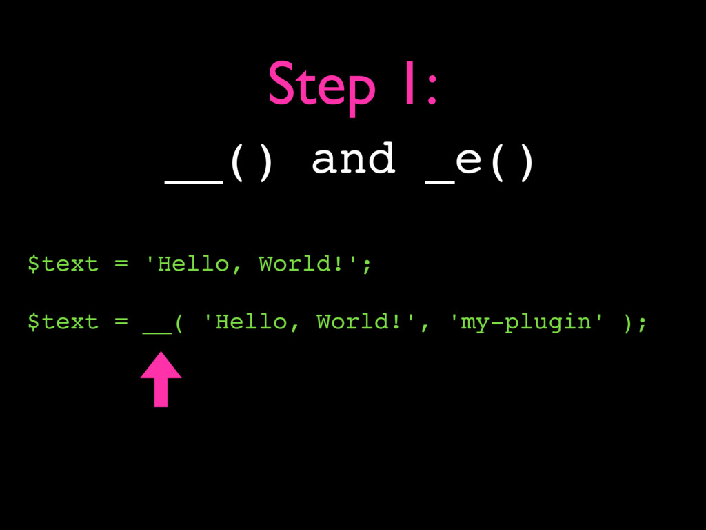 $text = 'Hello, World!'; $text = __( 'Hello, Wo...