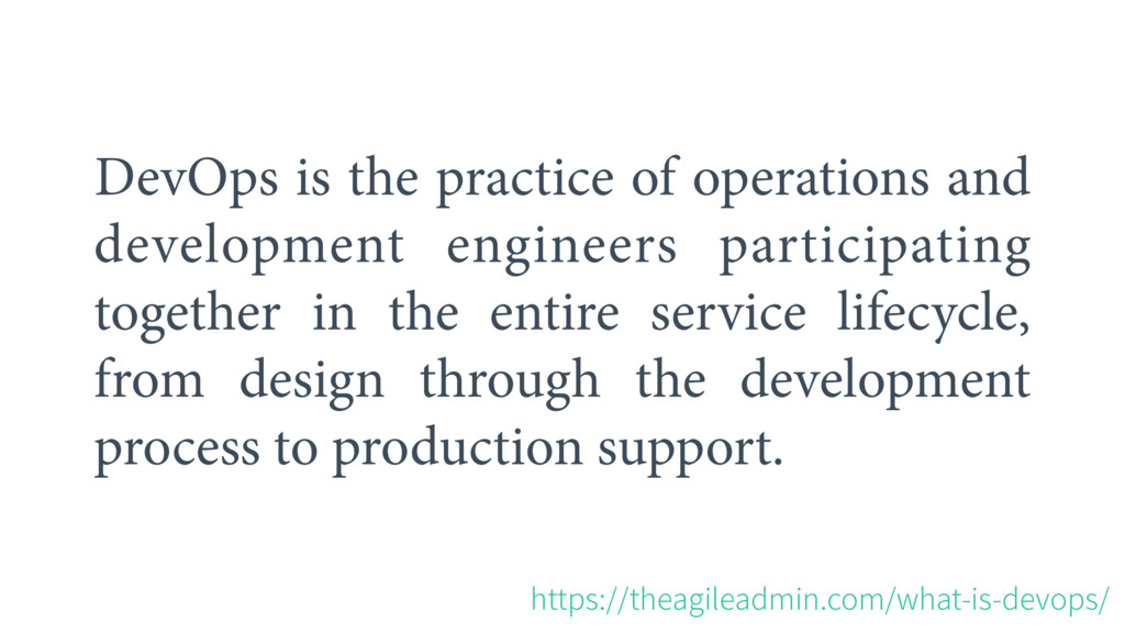 DevOps is the practice of operations and develo...