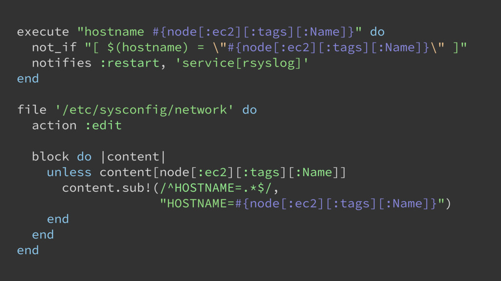 "execute ""hostname #{node[:ec2][:tags][:Name]}"" ..."