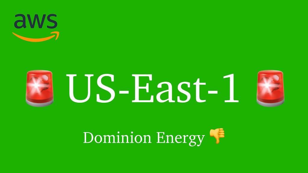 US-East-1   Dominion Energy