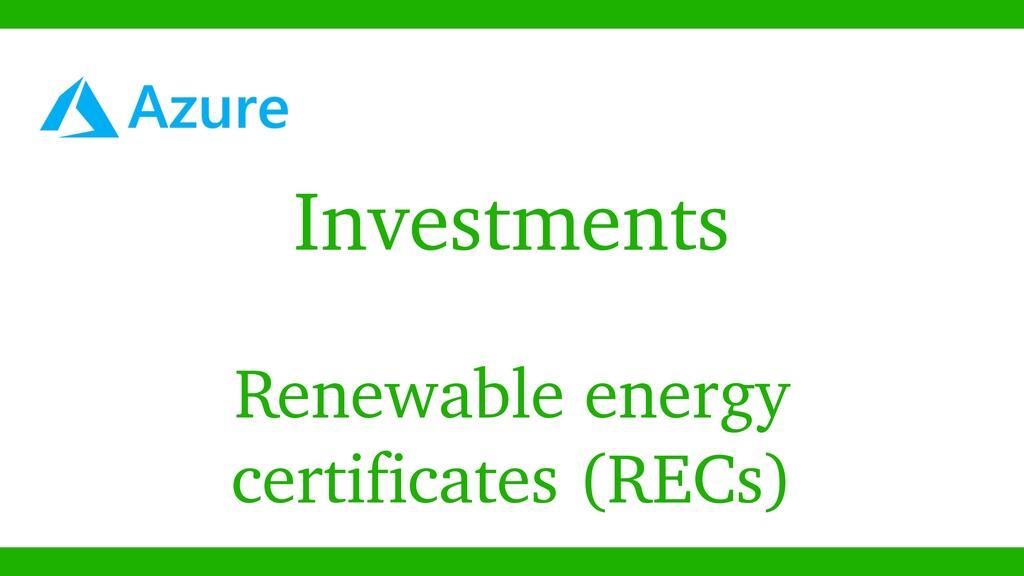Investments Renewable energy certificates (RECs)