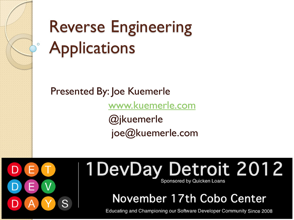 Reverse Engineering Applications Presented By: ...