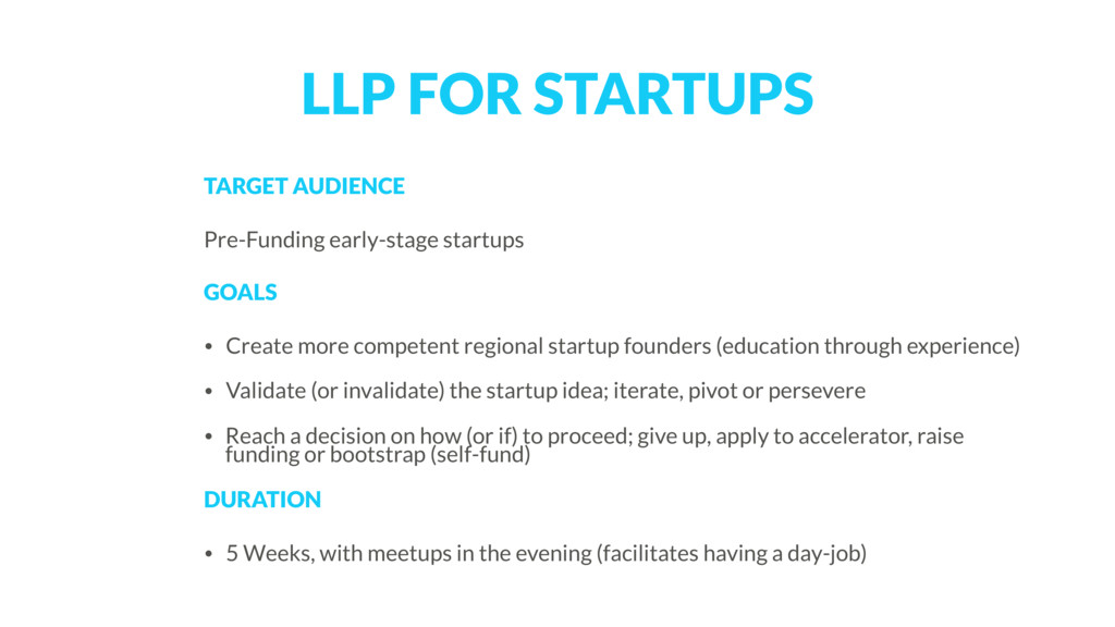 LLP FOR STARTUPS TARGET AUDIENCE Pre-Funding ea...