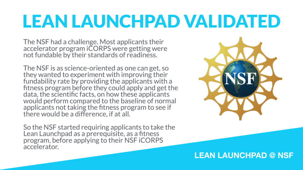 LEAN LAUNCHPAD @ NSF LEAN LAUNCHPAD VALIDATED T...
