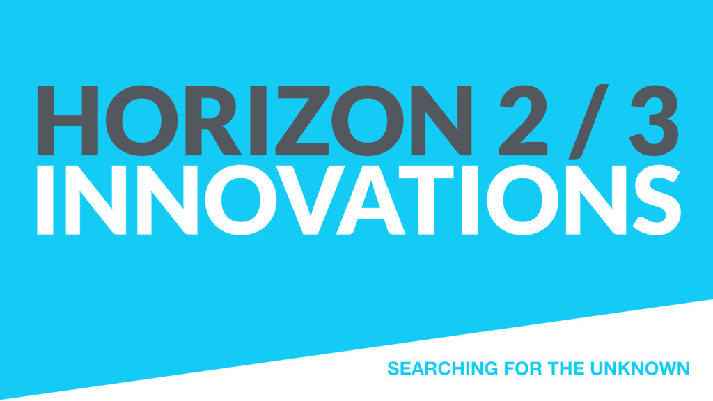 HORIZON 2 / 3 