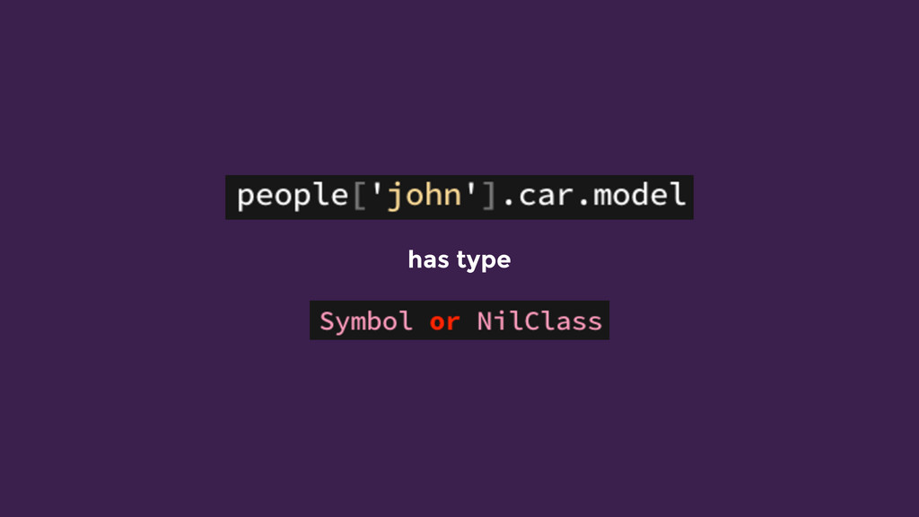 has type