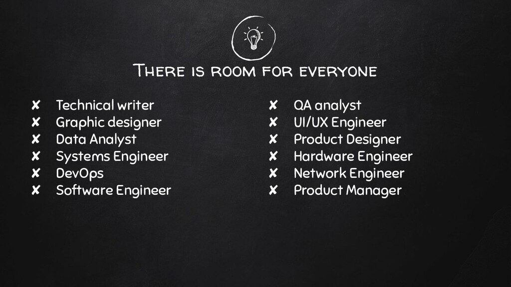 There is room for everyone ✘ Technical writer ✘...