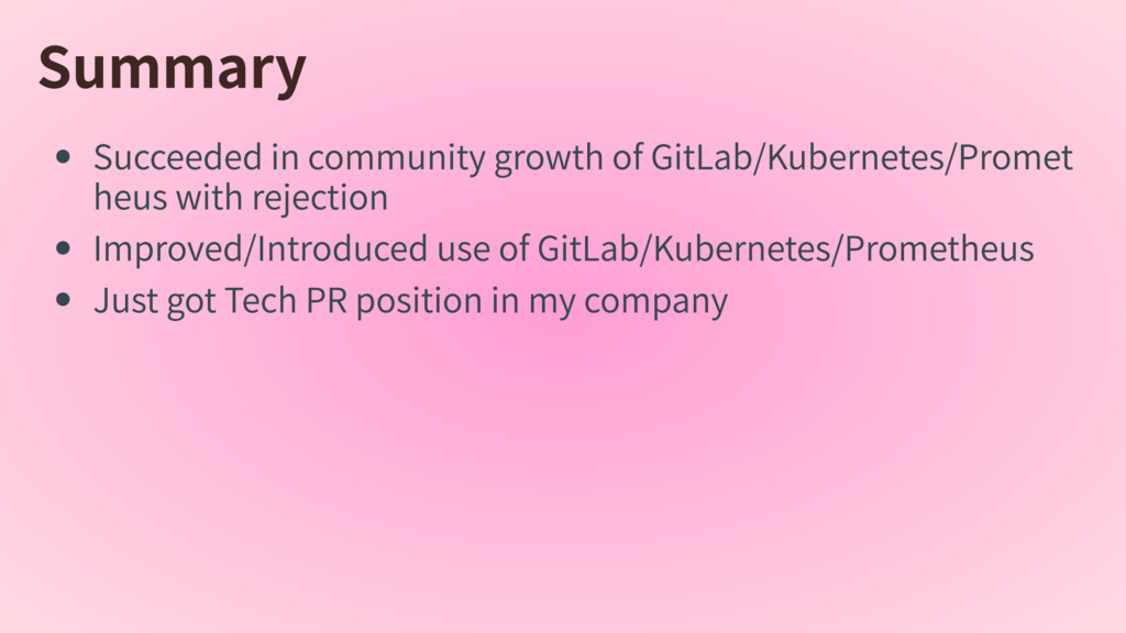 Summary SucceededincommunitygrowthofGitLab...