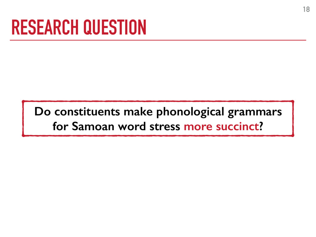RESEARCH QUESTION 18 Do constituents make phono...