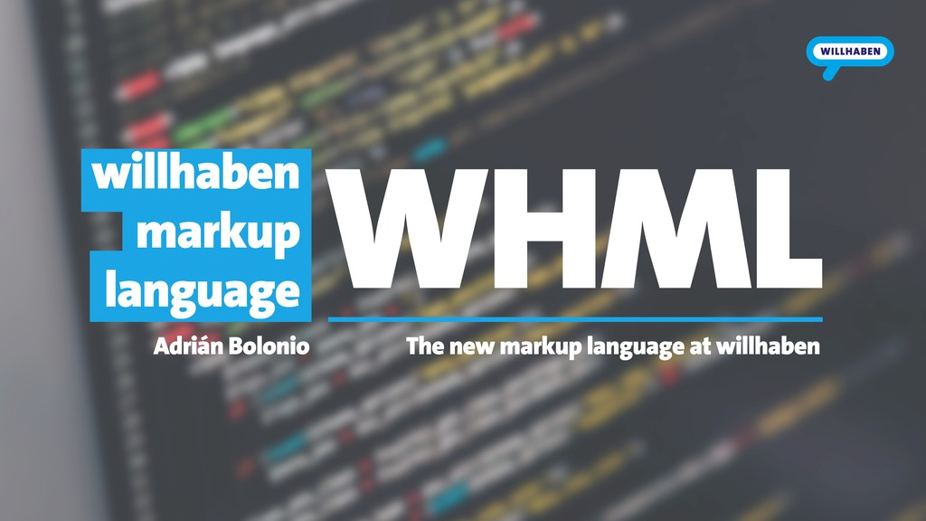 WHML The new markup language at willhaben Adriá...