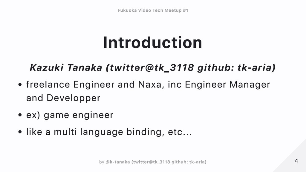 Introduction Kazuki Tanaka (twitter@tk_3118 git...
