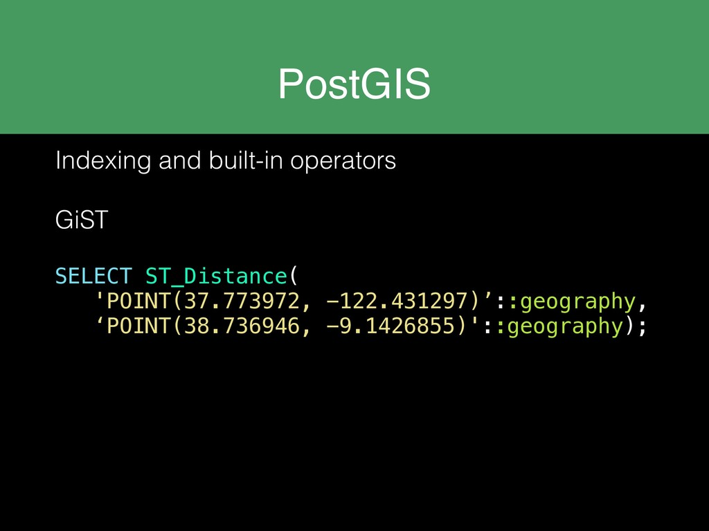 PostGIS Indexing and built-in operators GiST SE...