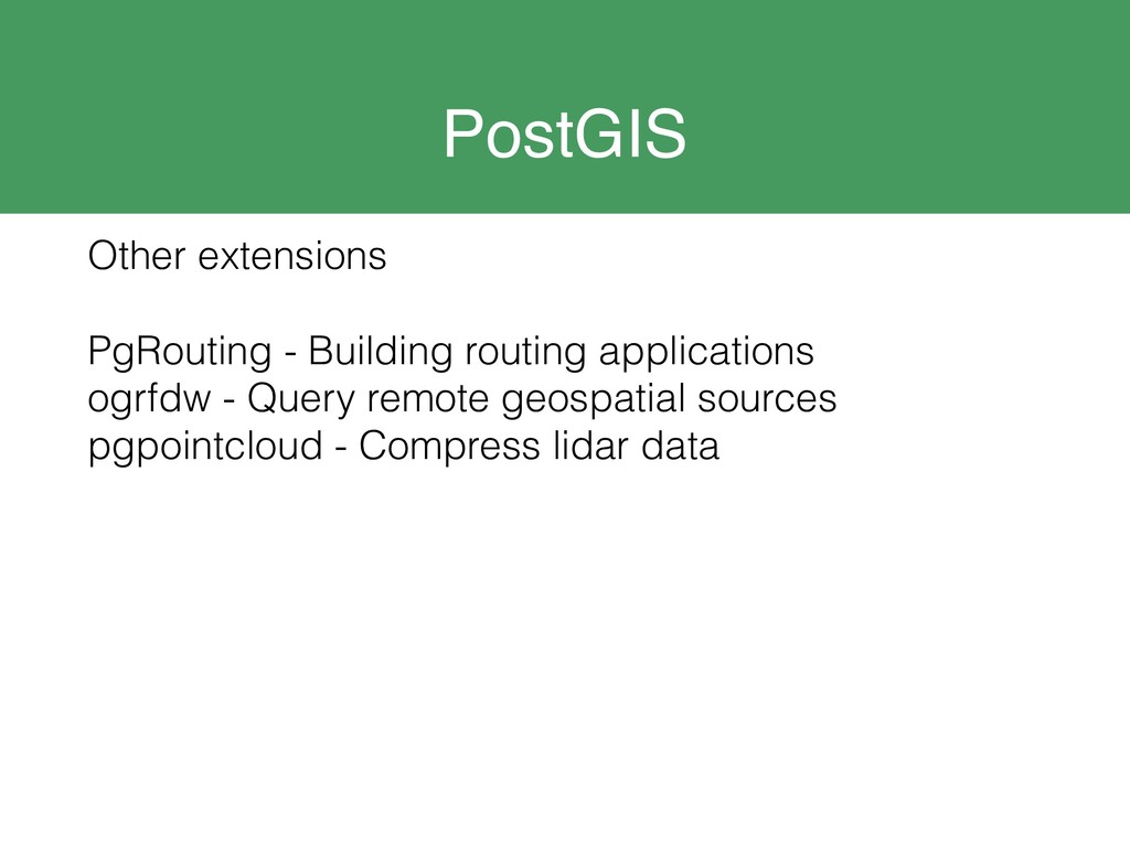 PostGIS Other extensions PgRouting - Building r...