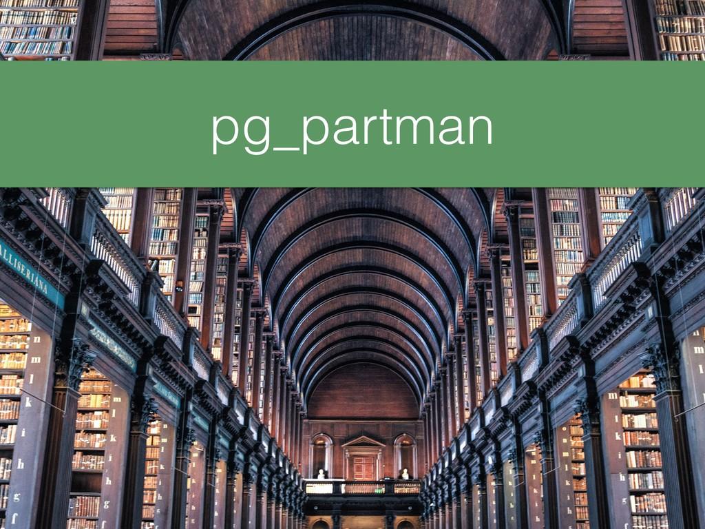 pg_partman