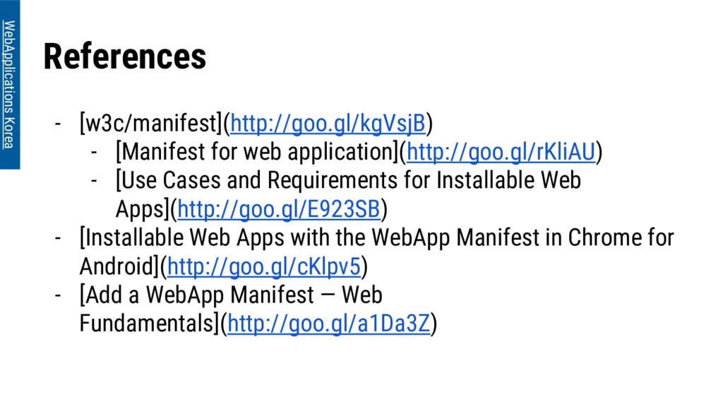 References - [w3c/manifest](http://goo.gl/kgVsj...