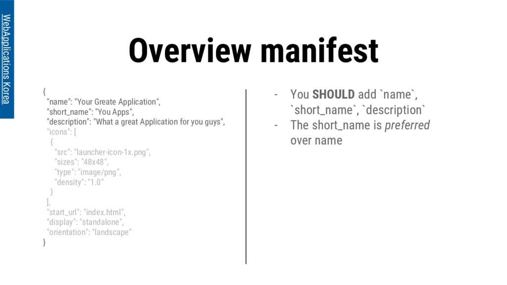 """Overview manifest { """"name"""": """"Your Greate Applic..."""