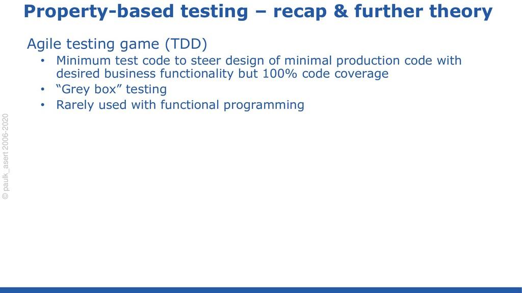 © paulk_asert 2006-2020 Property-based testing ...