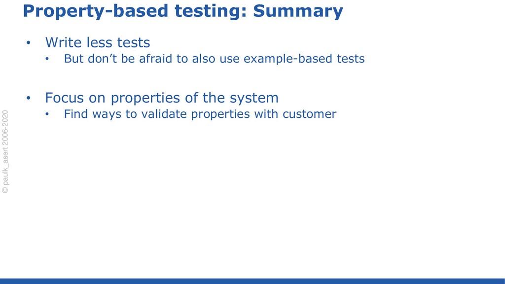 © paulk_asert 2006-2020 Property-based testing:...