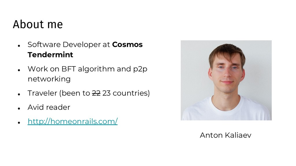 About me ● Software Developer at Cosmos Tenderm...