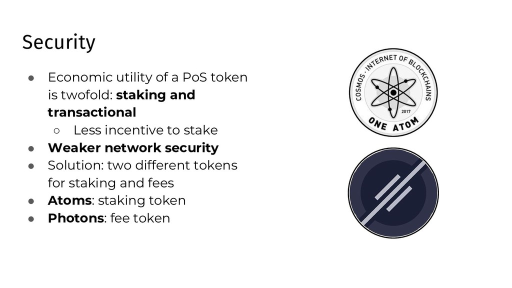 Security ● Economic utility of a PoS token is t...