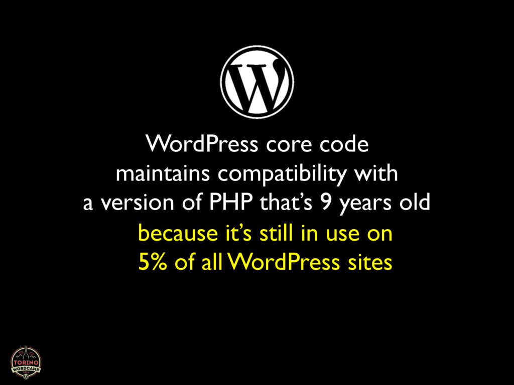 WordPress core code maintains compatibility wit...