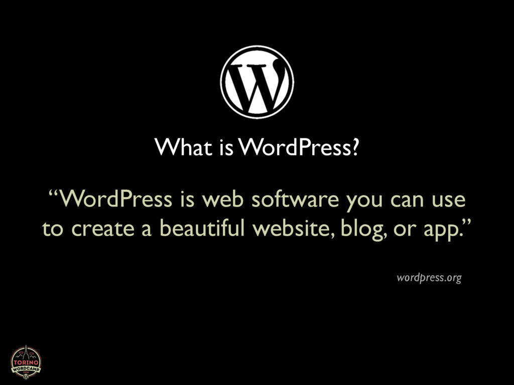 "What is WordPress? ""WordPress is web software y..."