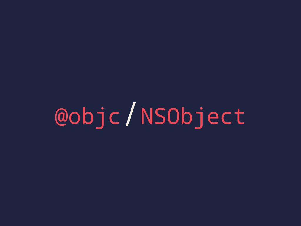 @objc / NSObject