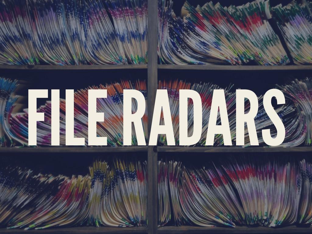 FILE RADARS