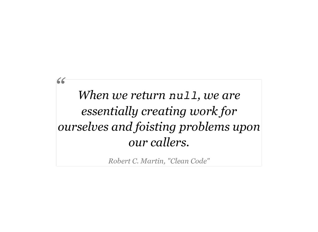 When we return null, we are essentially creatin...