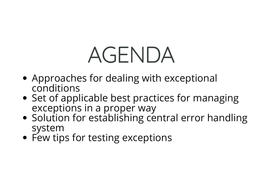 AGENDA AGENDA Approaches for dealing with excep...