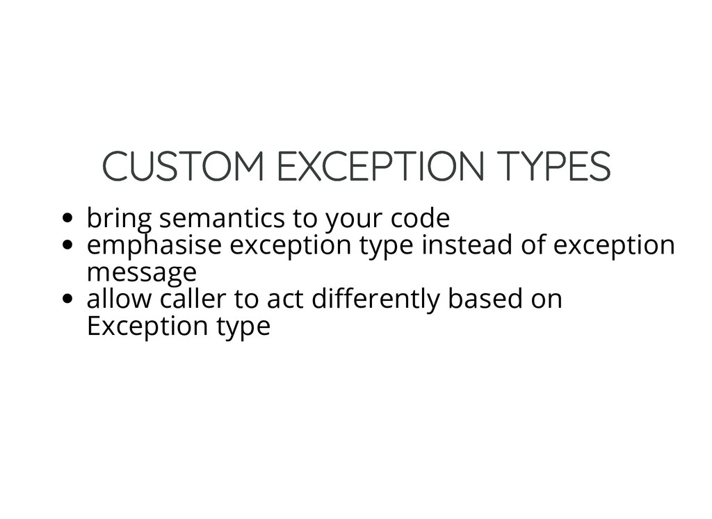 CUSTOM EXCEPTION TYPES CUSTOM EXCEPTION TYPES b...